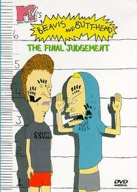 Beavis and Butt-head: The Final Judgement