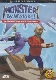 Monster By Mistake: Sasquashed & Campsite Creepers