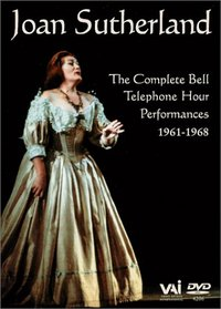 Joan Sutherland - The Complete Bell Telephone Hour Performances, 1961-1968