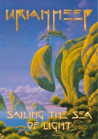 Uriah Heep: Sailing the Sea of Light