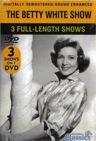 The Betty White Show [Life With Elizabeth] (3 Full Length Shows)