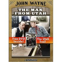 The Man From Utah with Free DVD: The Utah Trail