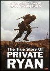 True Story of Private Ryan