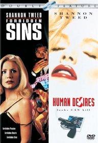 Forbidden Sins/Human Desires