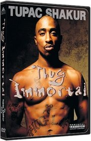 Thug Immortal - The Tupac Shakur Story
