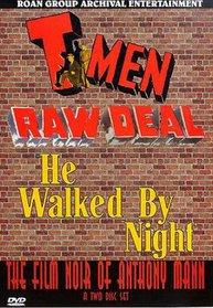 The Film Noir of Anthony Mann: T-Men/Raw Deal