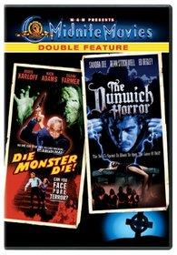 Die Monster Die/Dunwich Horror