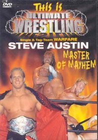 This Is Ultimate Wrestling: Steve Austin