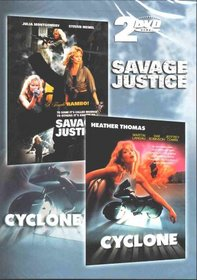 Savage Justice / Cyclone
