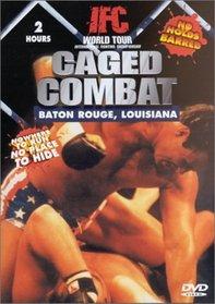 Caged Combat: Baton Rouge Louisiana