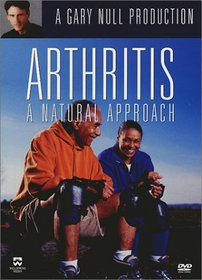 Arthritis - A Natural Approach with Gary Null