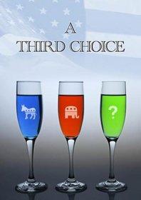 A Third Choice