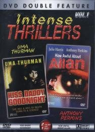 Intense Thrillers, Vol. 1: Kiss Daddy Goodnight and How Awful About Allan