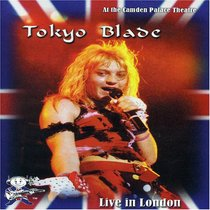 Tokyo Blade: Live in London at Camdem Palace Theatre