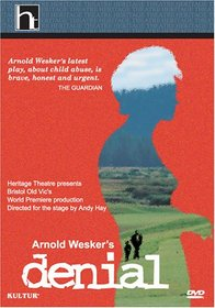 Arnold Wesker's Denial /  Nicola Barber, Rosemary McHale, Jeremy Child