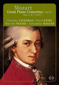 Mozart:  Great Piano Concertos, Vol. IV: 5, 8, 17 & 27
