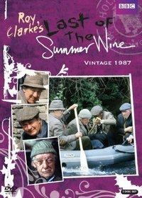 Last of the Summer Wine: Vintage 1987