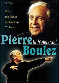 Pierre Boulez - In Rehearsal (Berg Three Pieces for Orchestra / Boulez Notations I-IV)