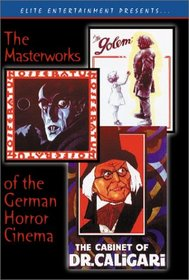 Masterworks Of The German Horror Cinema (Nosferatu / The Cabinet of Dr. Caligari / The Golem)