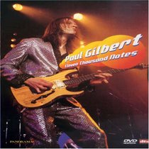 Paul Gilbert: Eleven Thousand Notes