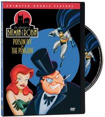 The Adventures of Batman & Robin - Poison Ivy/The Penguin (Animated Double Feature)