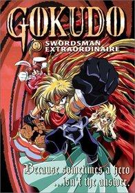 Gokudo - Swordsman Extraordinaire