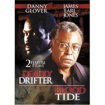 Deadly Drifter / Blood Tide
