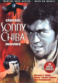 Classic Sonny Chiba Movies (Shogun's Ninja / Sister Street Fighter / The Body Guard)