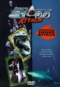 Operation Shark Attack: Operation