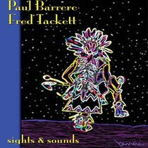 Paul Barrerre/Fred Tackett: Sights & Sounds
