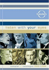 Listen with Your Eyes: Sampler and Catalogue 2005-2006