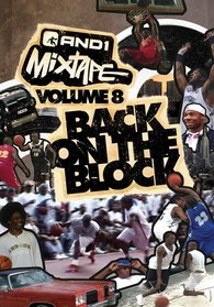 And1 Mixtape, Vol. 8: Back on the Block