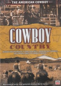 Cowboy Country: The American Cowboy