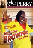 Tyler Perry: Meet the Browns