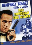 All Through the Night - Authentic Region 1 DVD from Warner Brothers starring Humphrey Bogart, Conrad Veidt, Kaaren Verne, Jane Darwell, Frank Mc Hugh, Jackie Gleason, Peter Lorre, Barton Maclane, William Demarest & Directed by Vincent Sherman