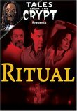 Tales from the Crypt - Ritual