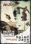 Subject to Change/Salad Days