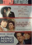 Four Weddings & a Funeral/Impromptu/Nine Months (Triple Feature)