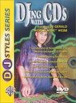 DJ Styles Series: DJing With CD's