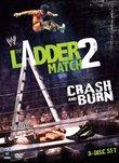Ladder Match 2: Crash & Burn