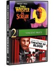 From a Whisper to a Scream / Theatre of Blood (Vincent Price)
