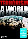 Terrorism - A World in Shadows (Box Set)