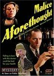 Mystery: Malice Aforethought