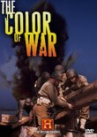 The History Channel Presents The Color of War