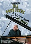 "Recording ""The Producers"" - A Musical Romp with Mel Brooks"