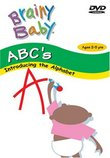 Brainy Baby : ABC's : Introducing the Alphabet (Ages 2 to 5 Years)