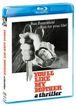 You'll Like My Mother [Blu-ray]
