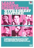 Learn Chicago Blues Guitar With 6 Great Masters