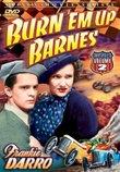 Burn-Em Up Barnes Volume 2 (Chapters 7-12)