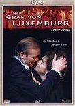 Lehar - Der Graf von Luxemburg / Bo Skovhus, Juliane Banse, Rainer Trost, Gabriela Bone, Alfred Eschwe, Vienna Opera